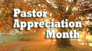Some Thoughts Pastor Appreciation Month Doublespringschurch